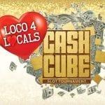 loco-4-locals-cash-cube-slot-tournament