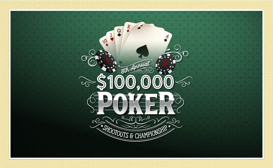 8th Annual $100,000 Shootouts & Poker Tournament