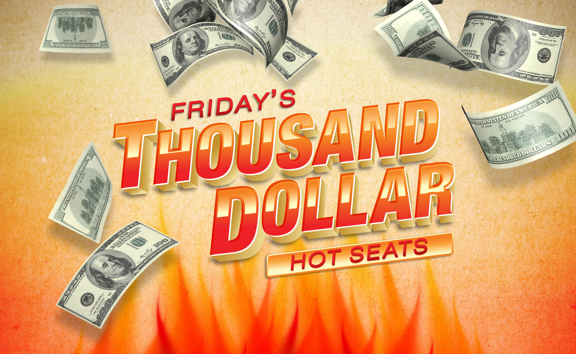 Friday's Thousand Dollar Hot Seats