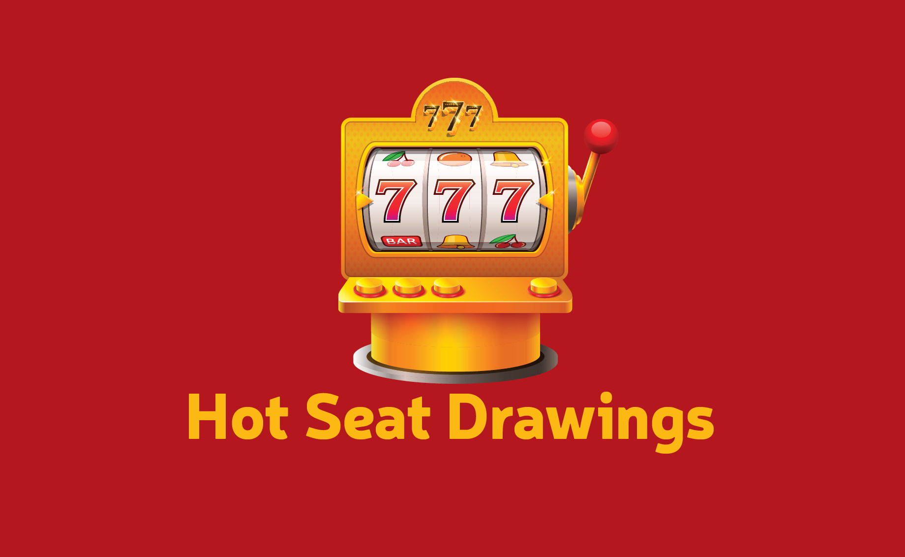 February Hot Seat Drawings