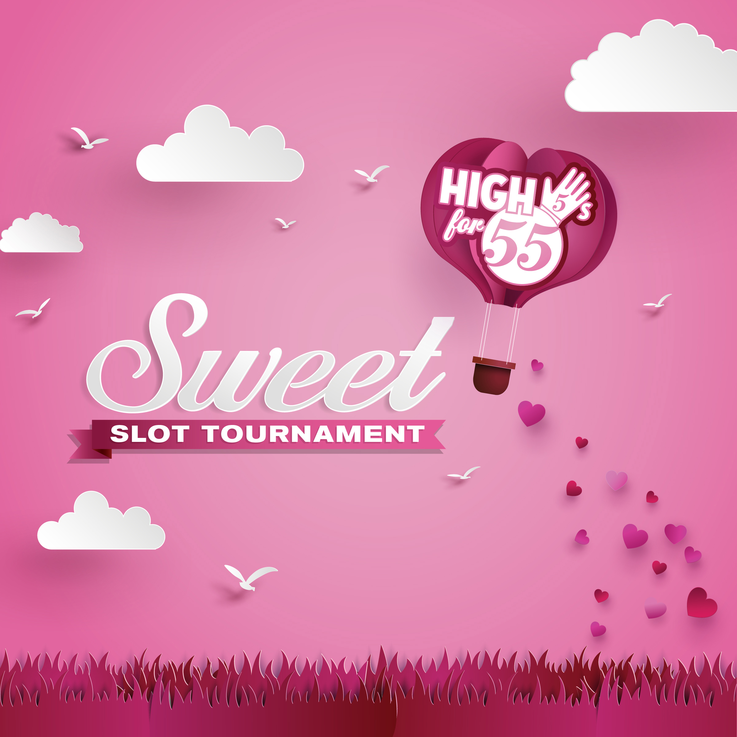 High 5's for 55 – Sweet Slot Tournament