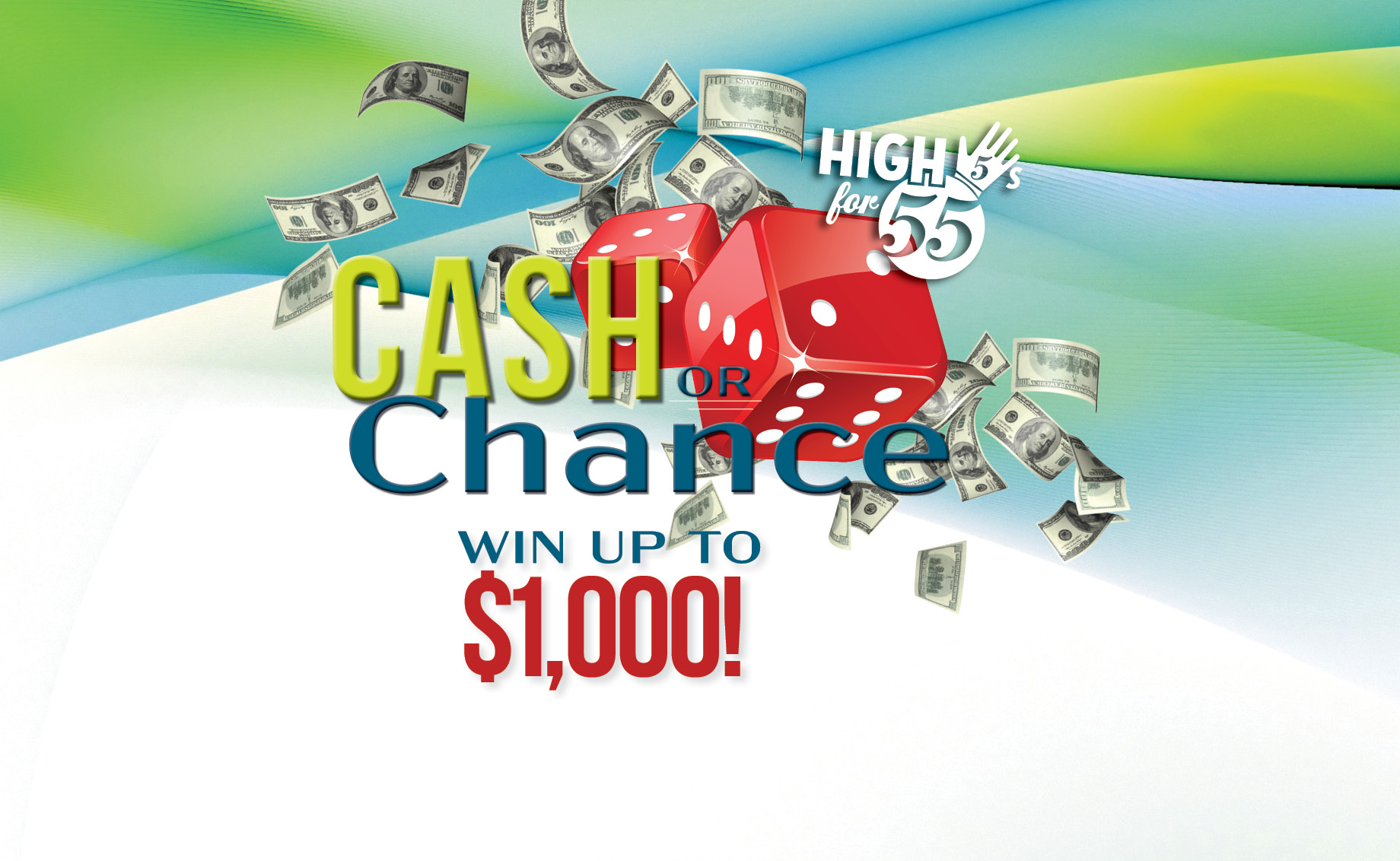High 5's for 55 – Cash or Chance