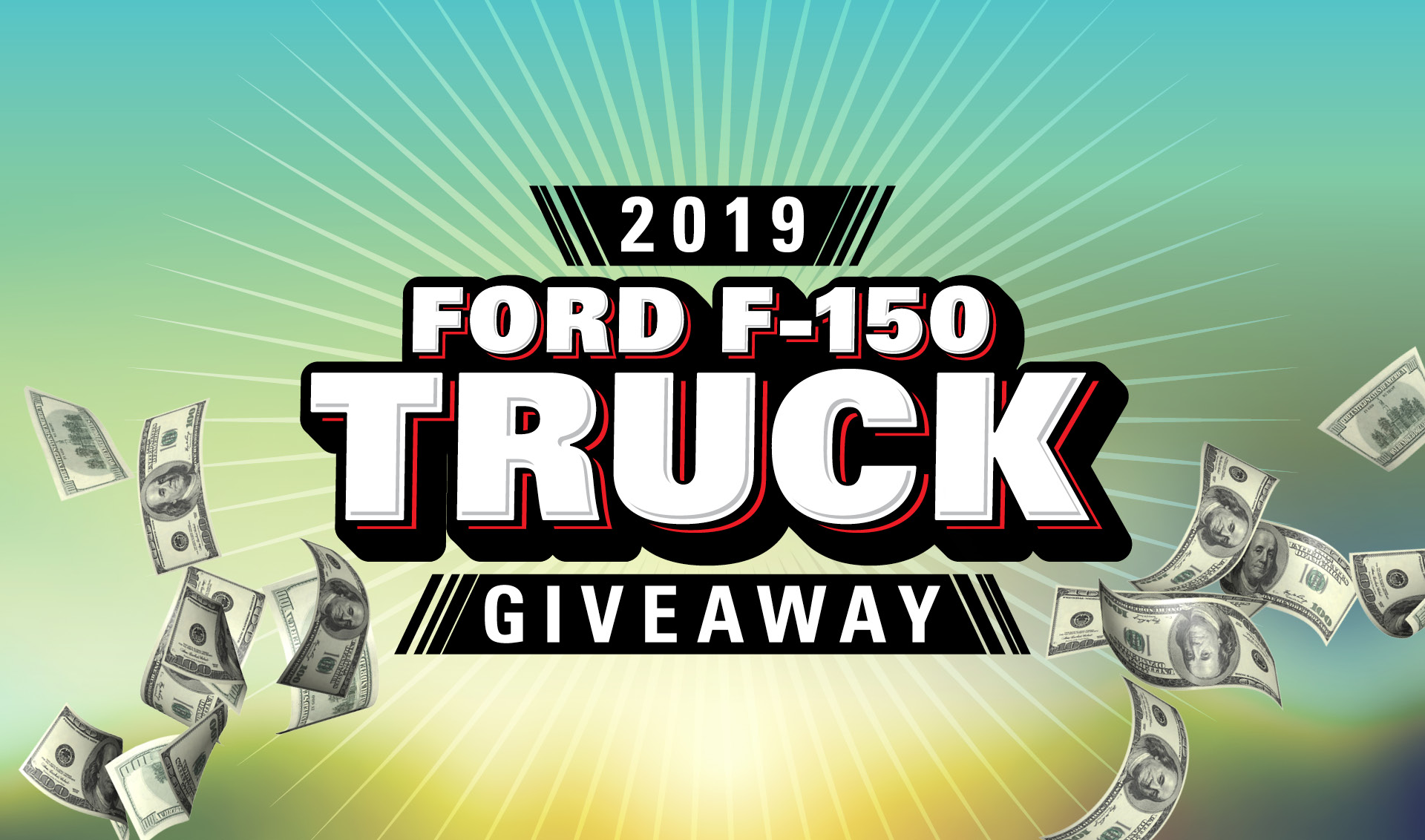 2019 Ford F-150 Truck Giveaway