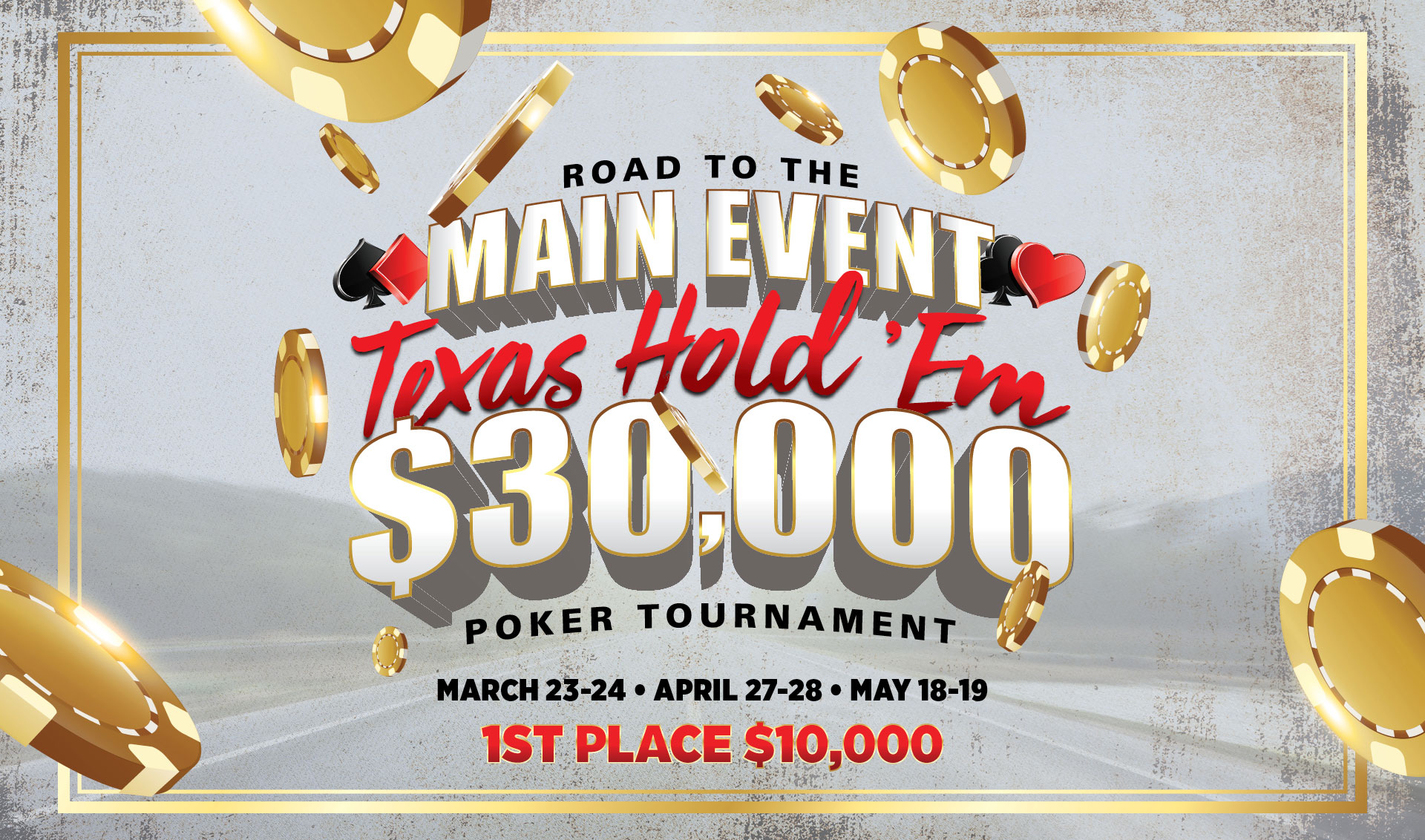 Road to the Main Event Poker Tournament