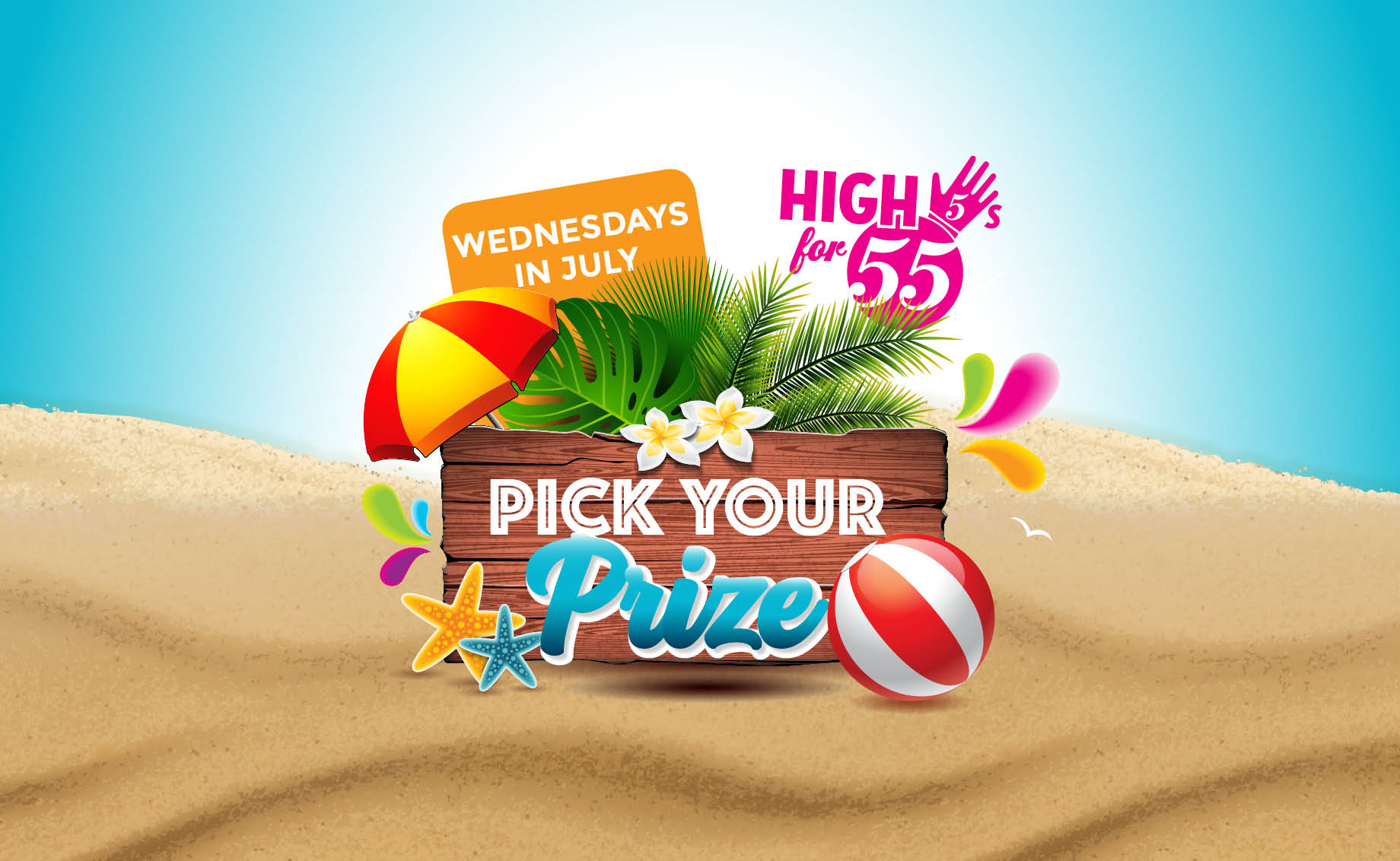 High 5's for 55 – Pick Your Prize