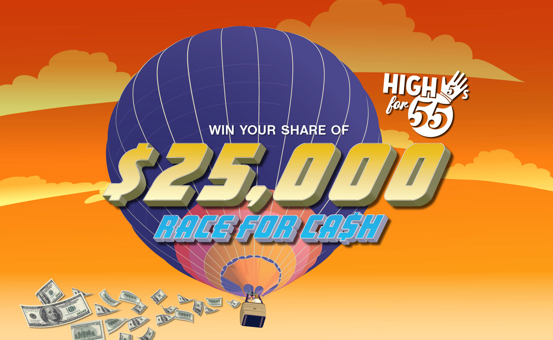 High 5's for 55 – Race for Cash