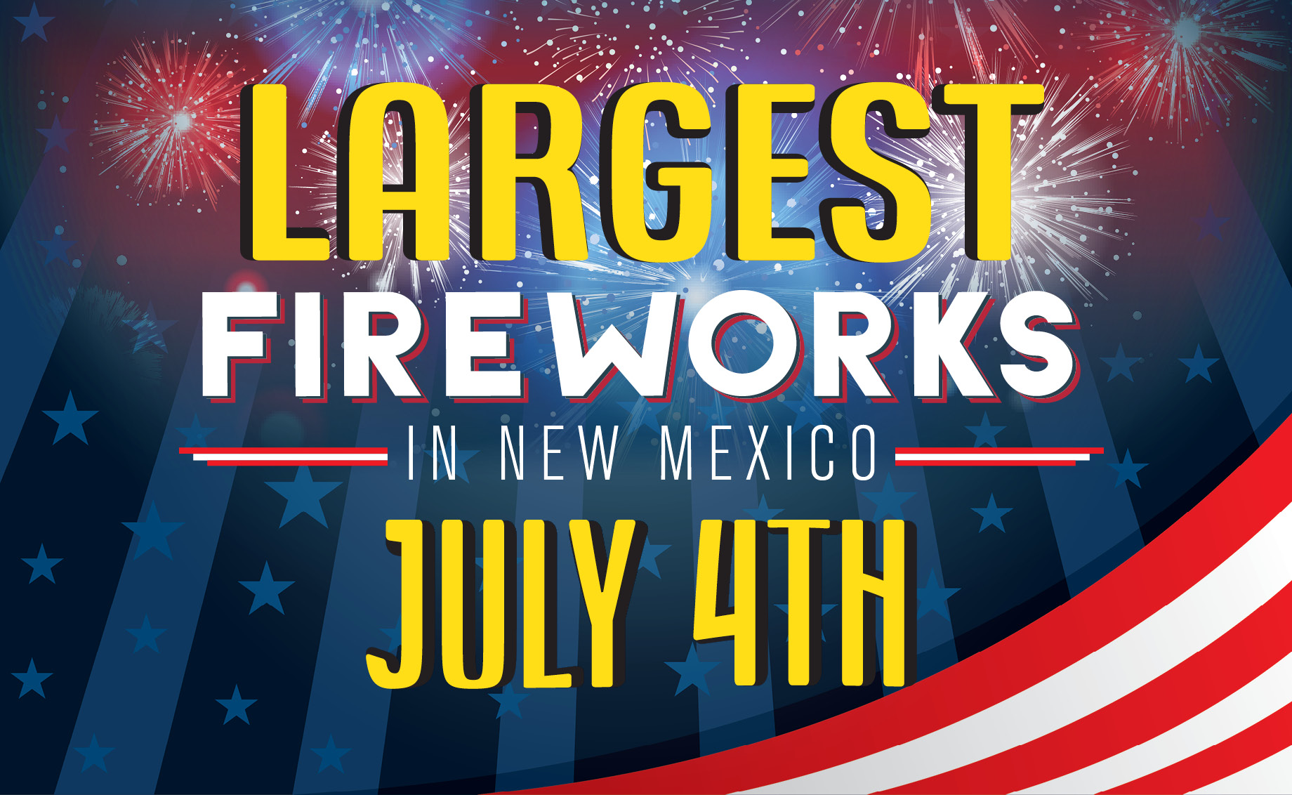 Largest Fireworks Show in New Mexico – Star Spangled Celebration