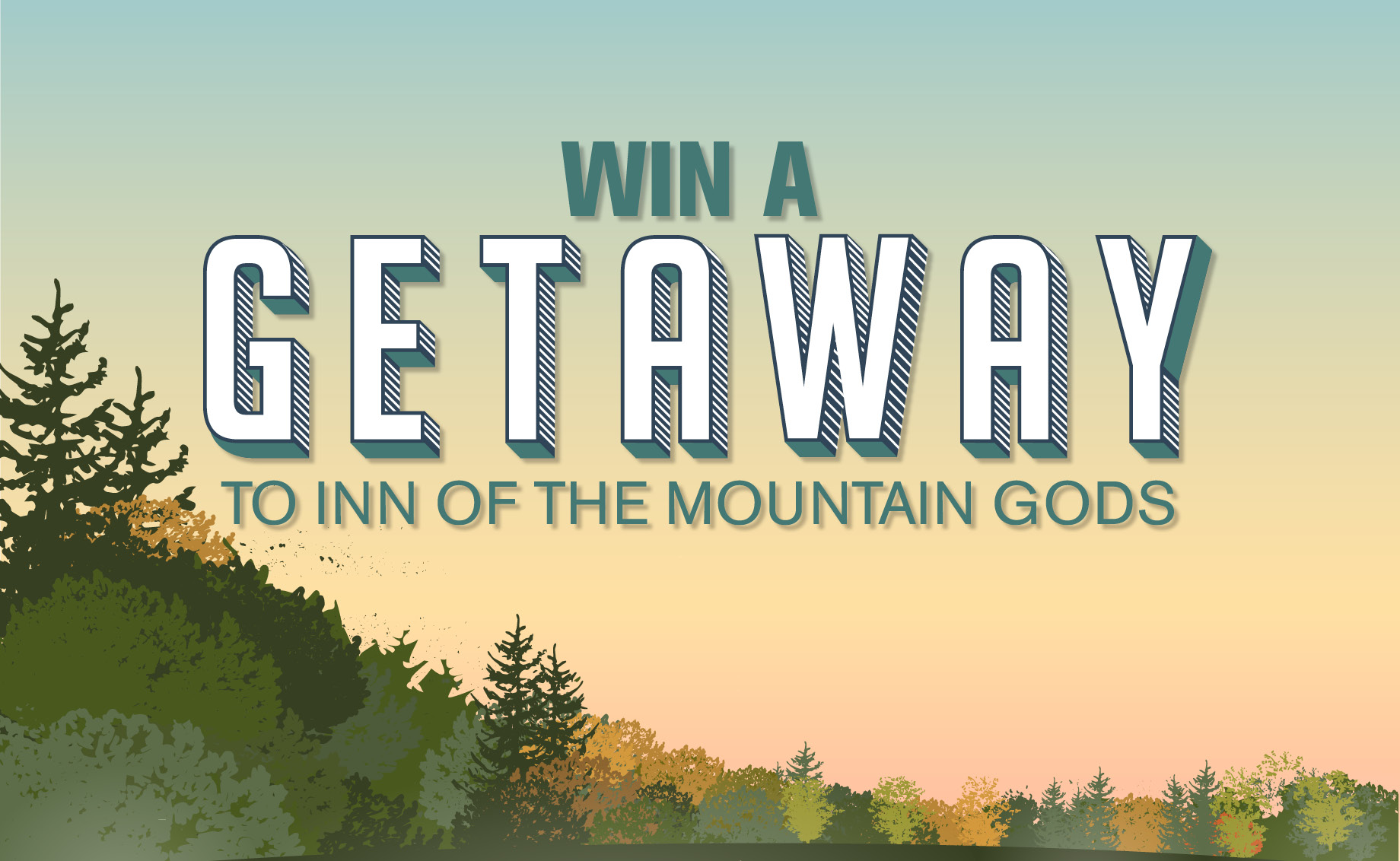 Win a Getaway to Inn of the Mountain Gods