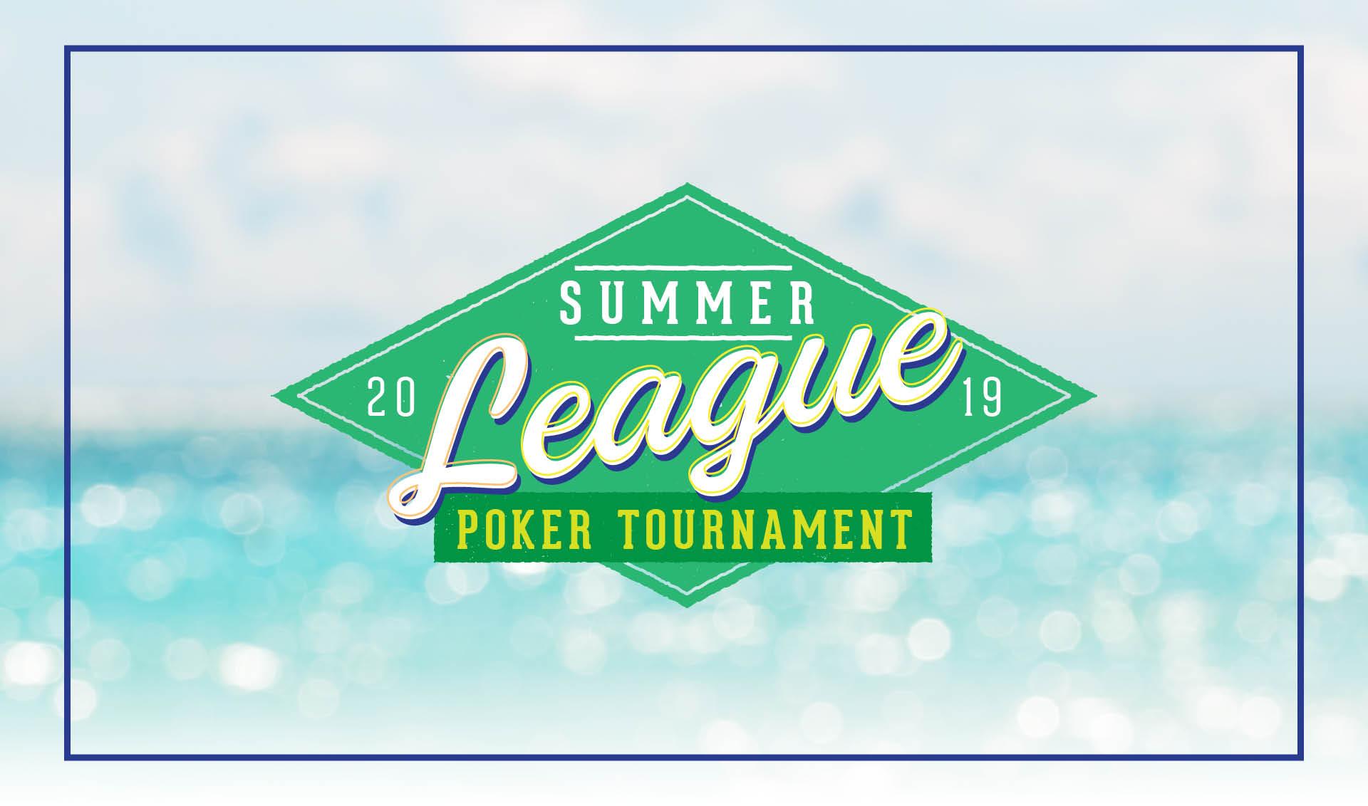 Summer League Poker Tournament