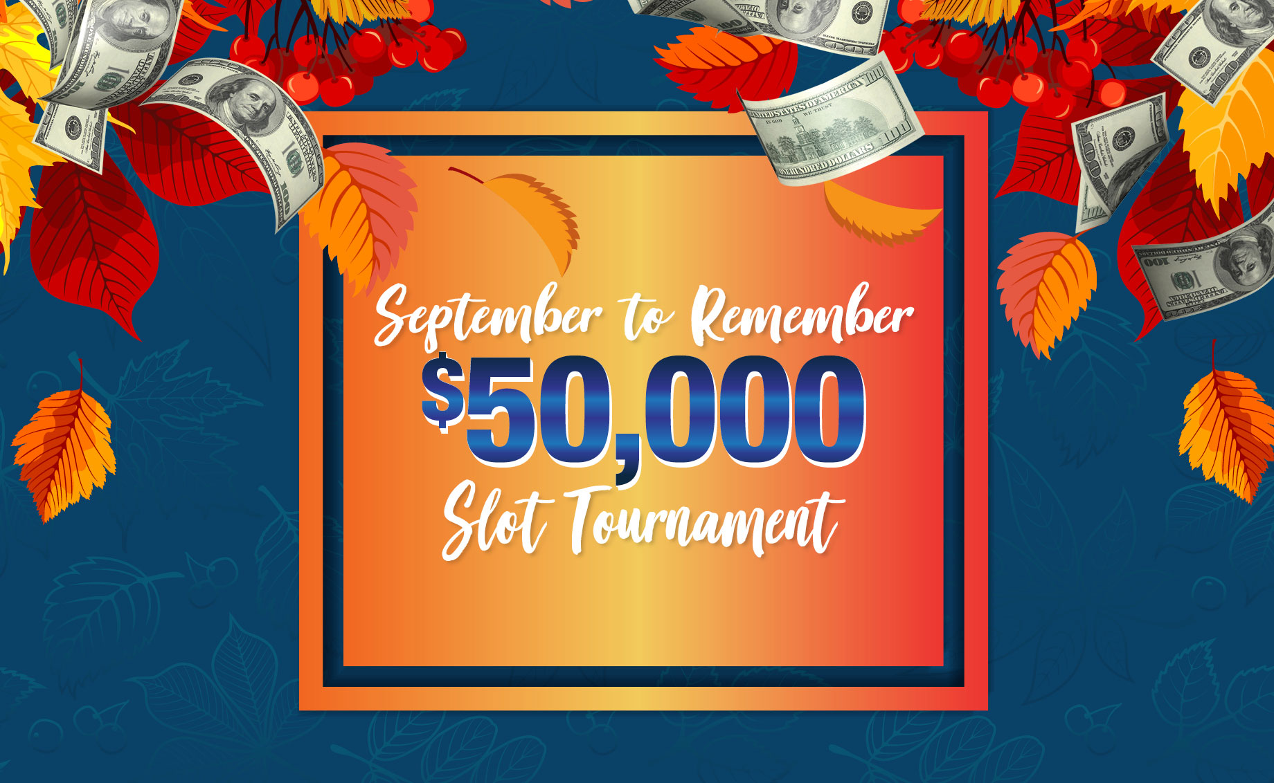 $50,000 September to Remember Slot Tournament
