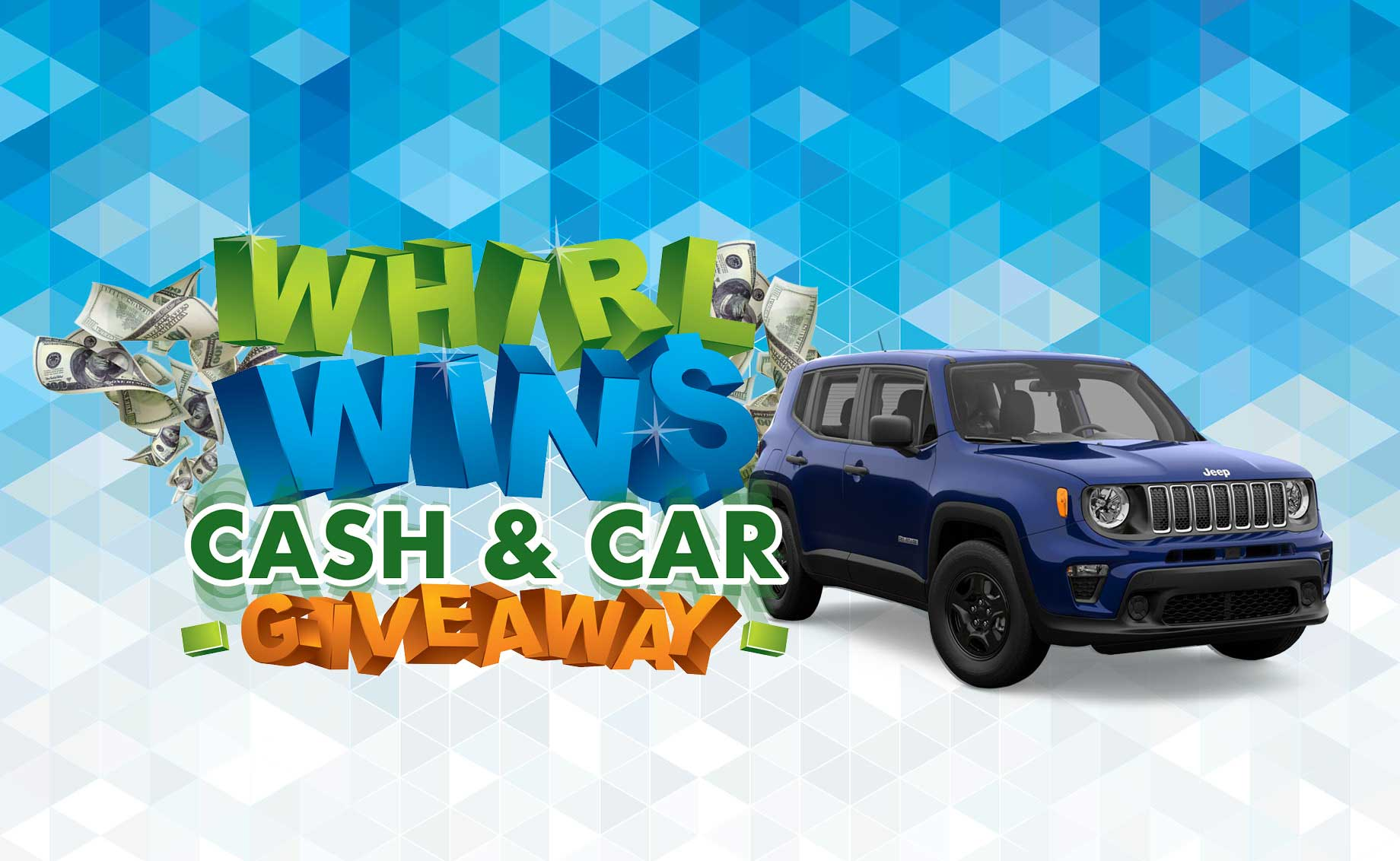 Whirl Wins Cash & Car Giveaway