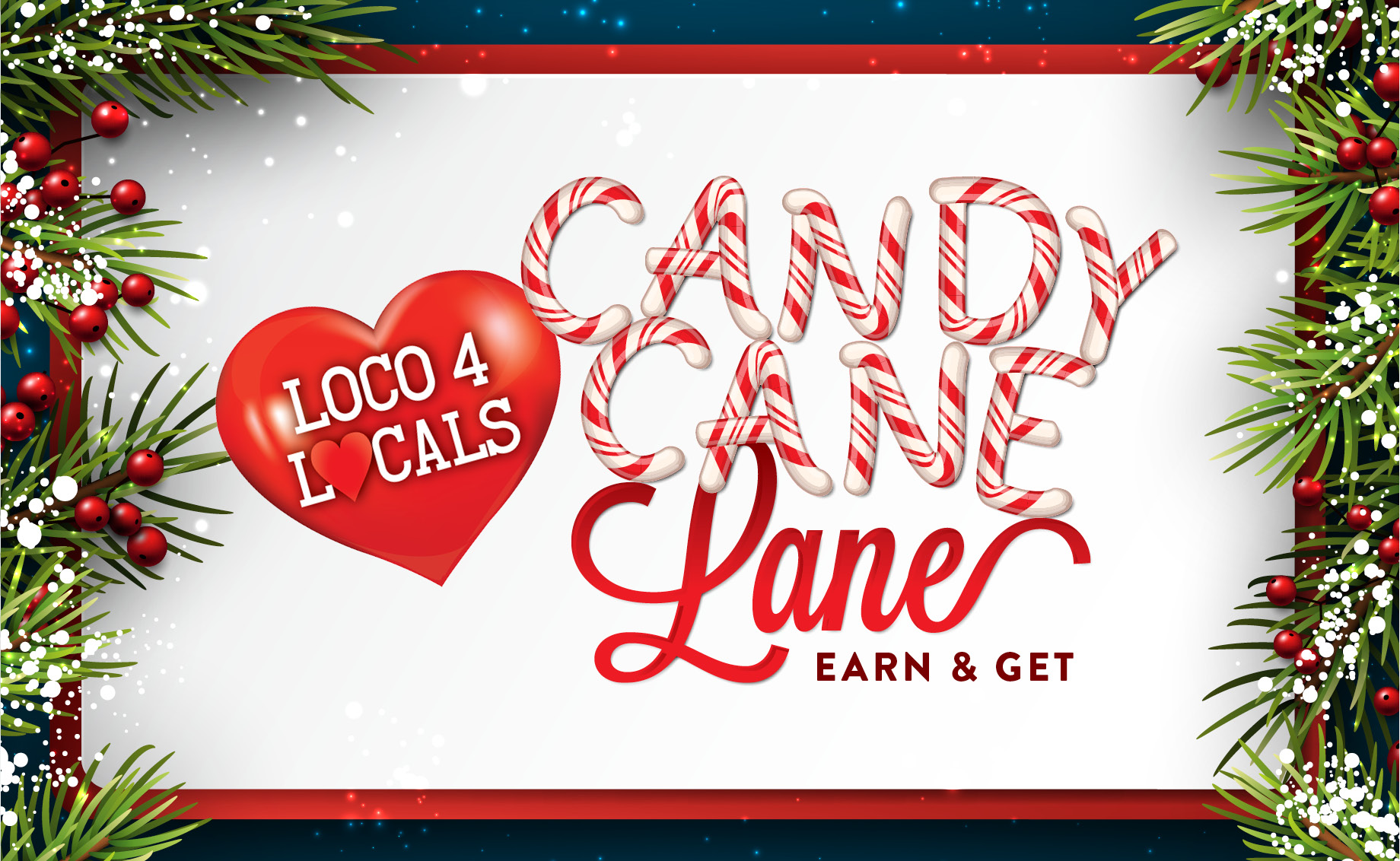 Candy Cane Lane Earn & Get