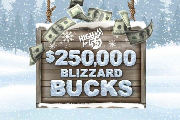 High 5s for 55s – $250,000 Blizzard Bucks