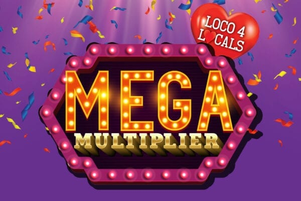 Loco 4 Locals – Mega Multiplier