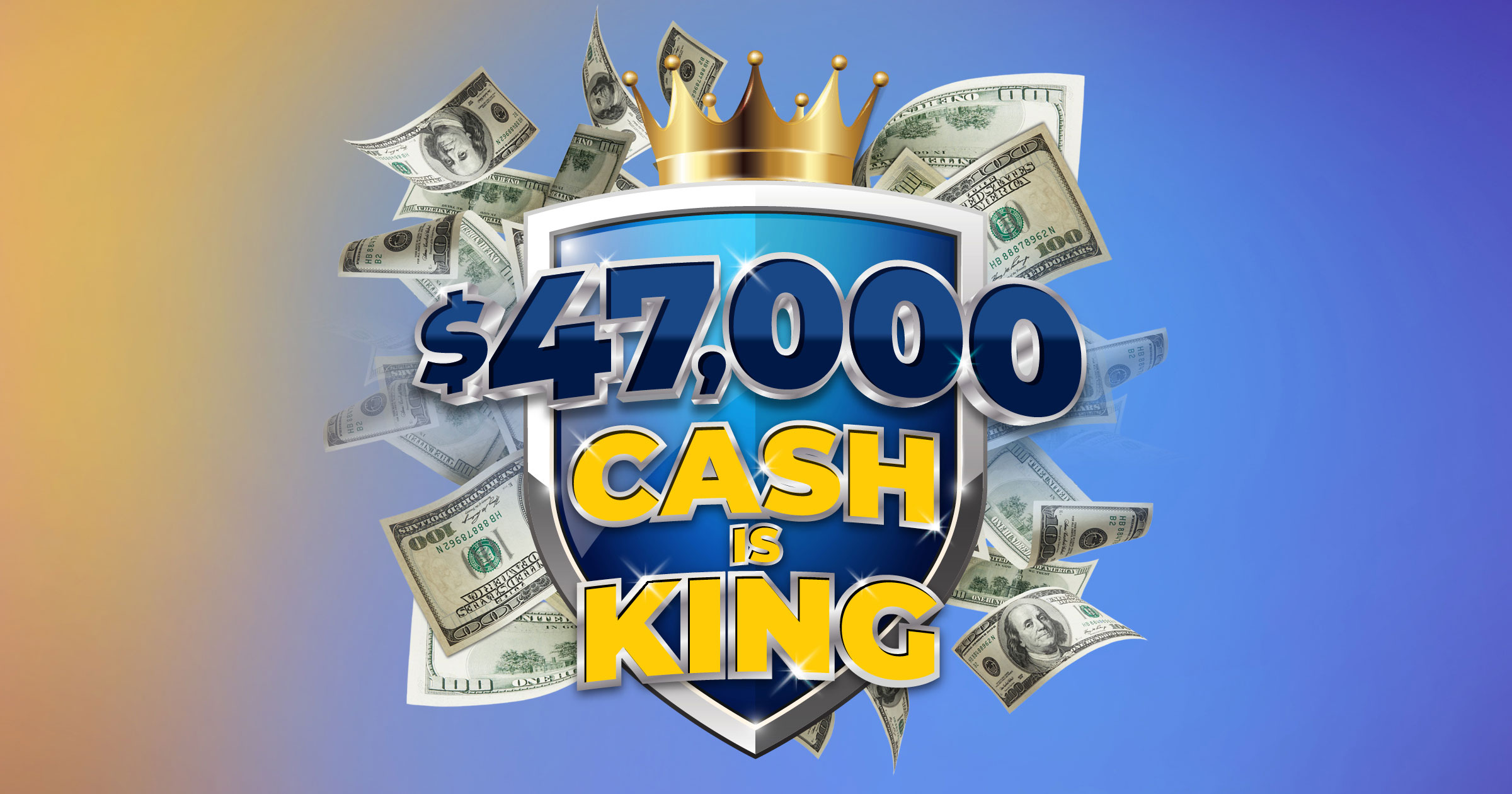 $47,000 Cash is King