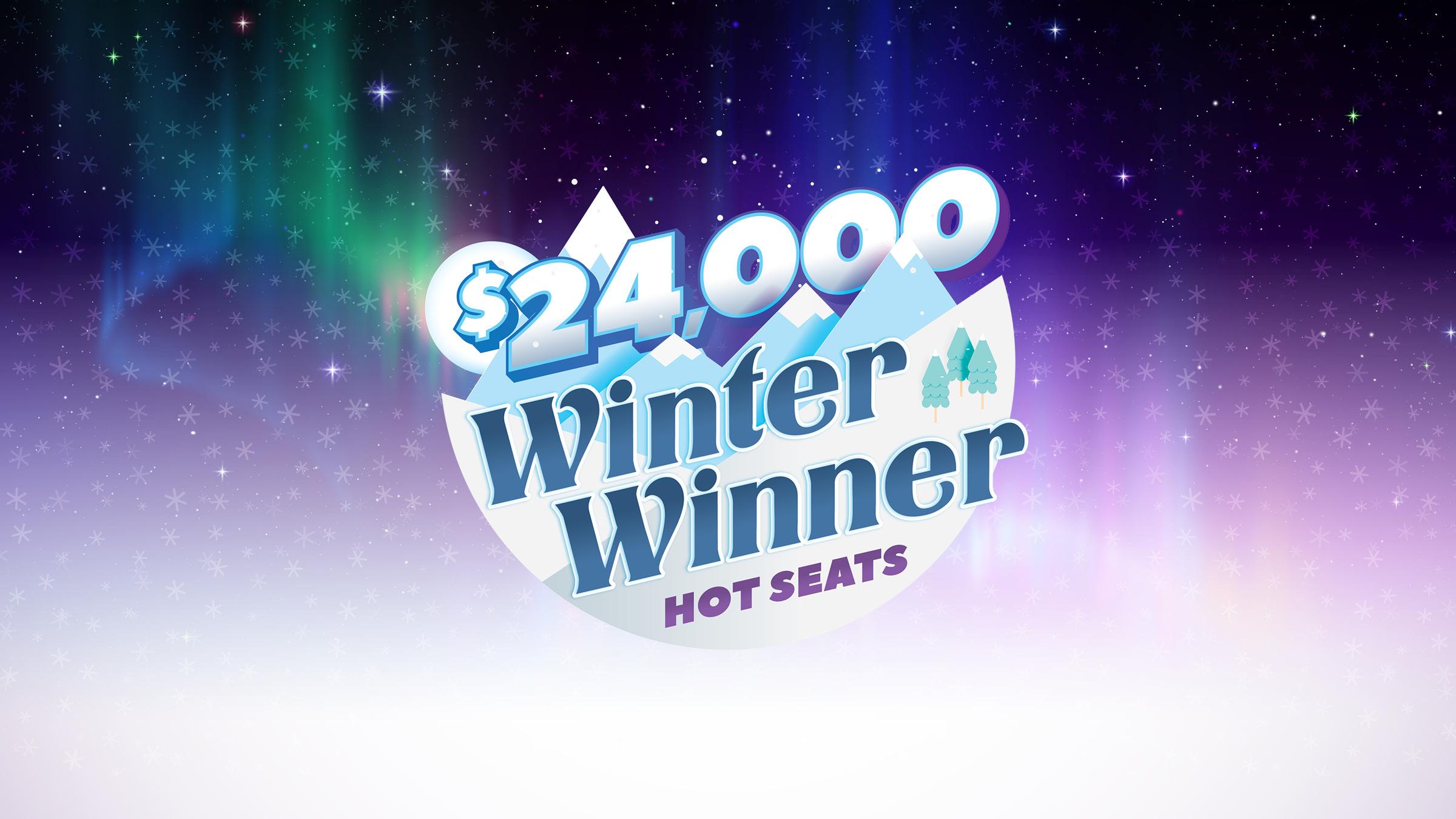 Winter Winner Hot Seats