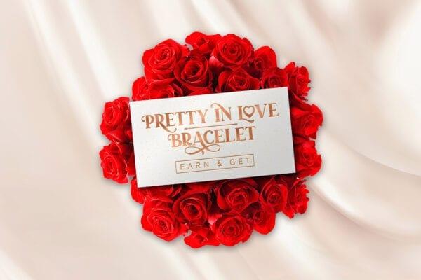 Pretty in Love Bracelet Earn & Get