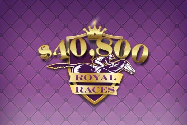 $40,800 Royal Races
