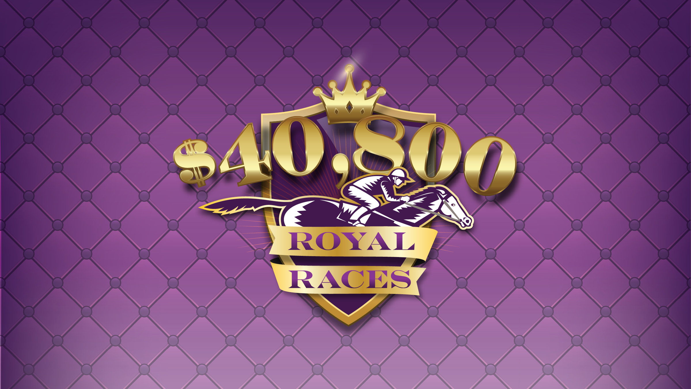 $40,800 Royal Races