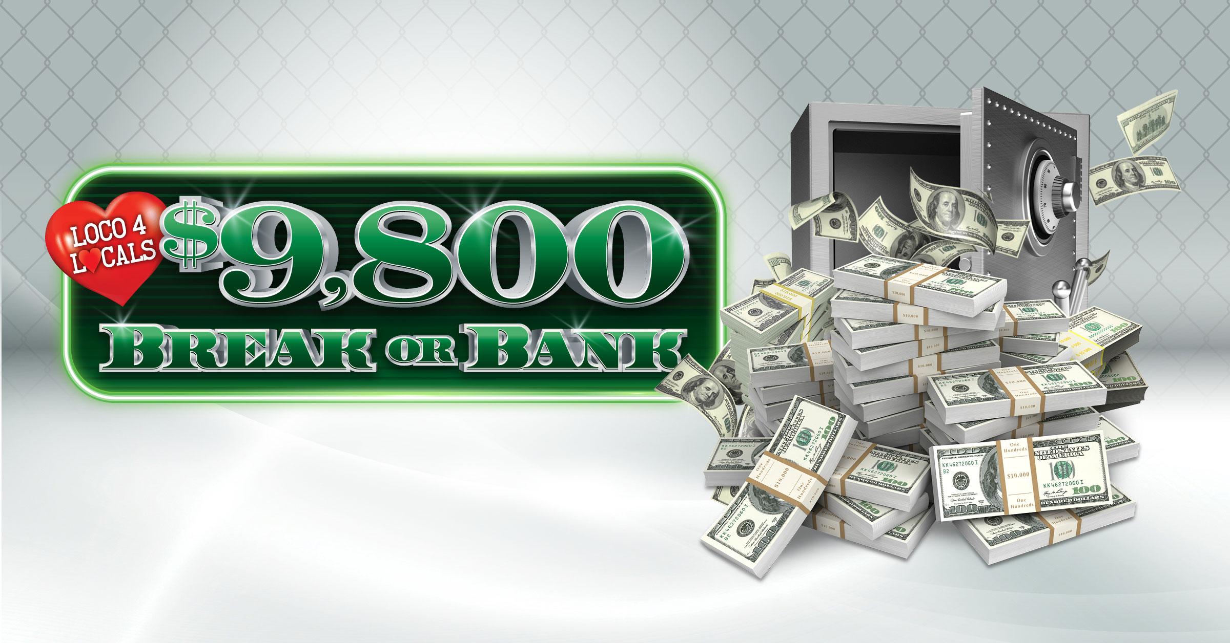 Loco 4 Locals - Break or Bank