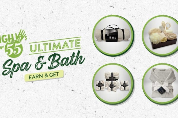 High 5s for 55s – Ultimate Spa & Bath Earn & Get