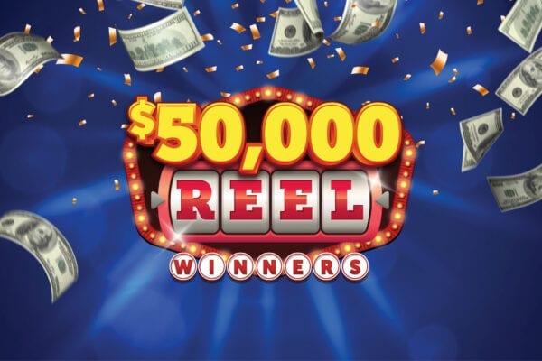 $50,000 Reel Winners