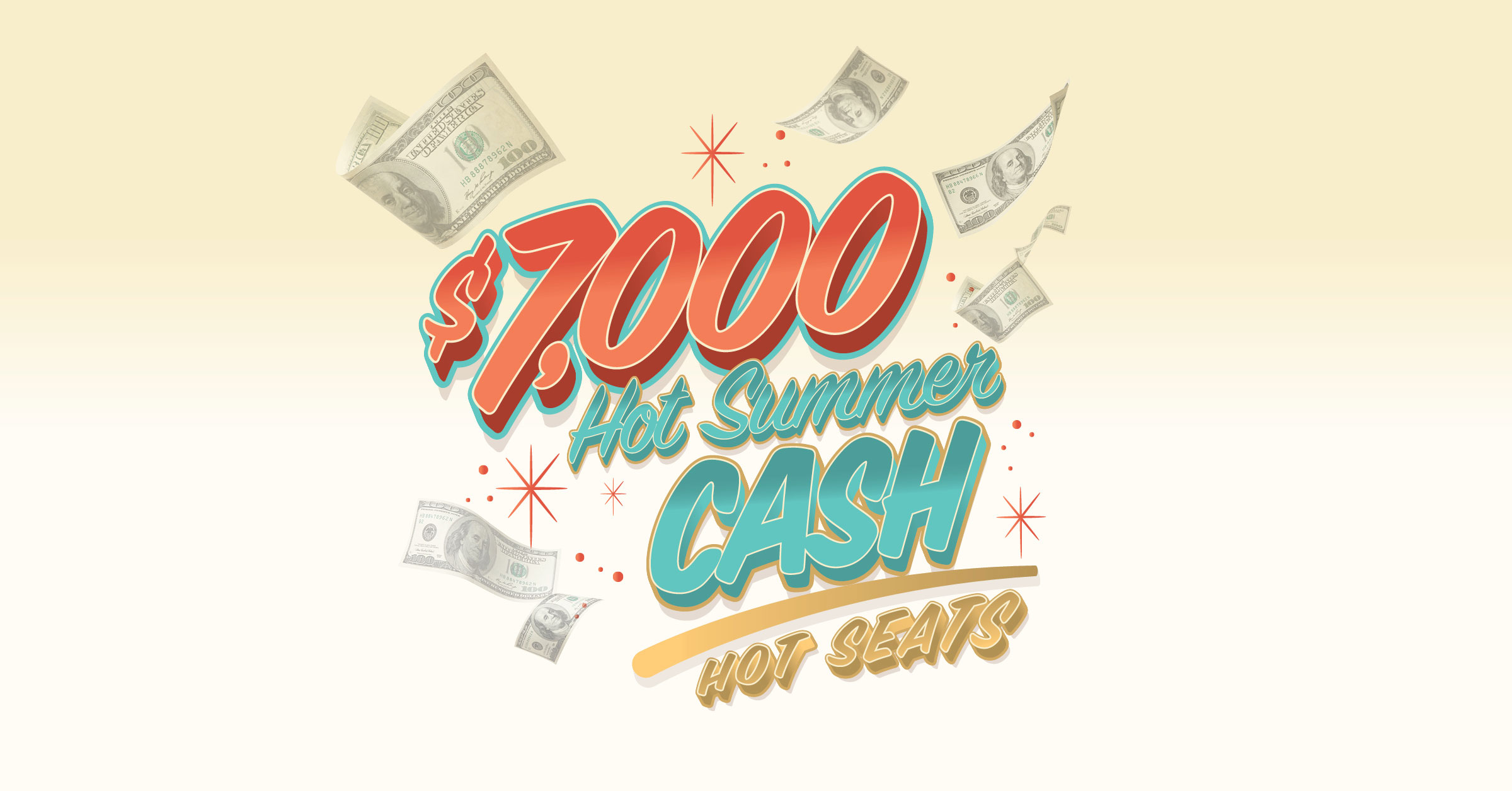 Hot Summer Cash Hot Seats
