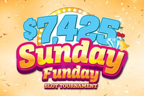 Sunday Funday Slot Tournament
