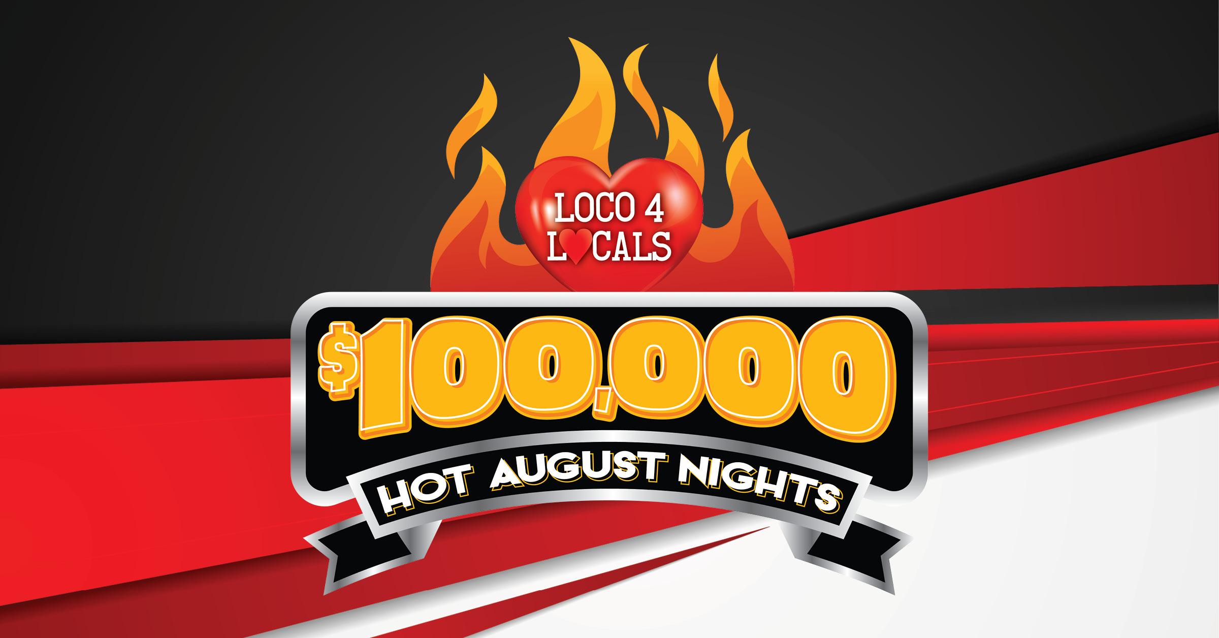 Loco 4 Locals - Hot August Nights