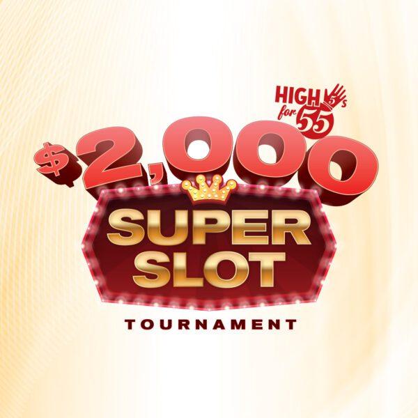High 5s for 55s – Super Slot Tournament