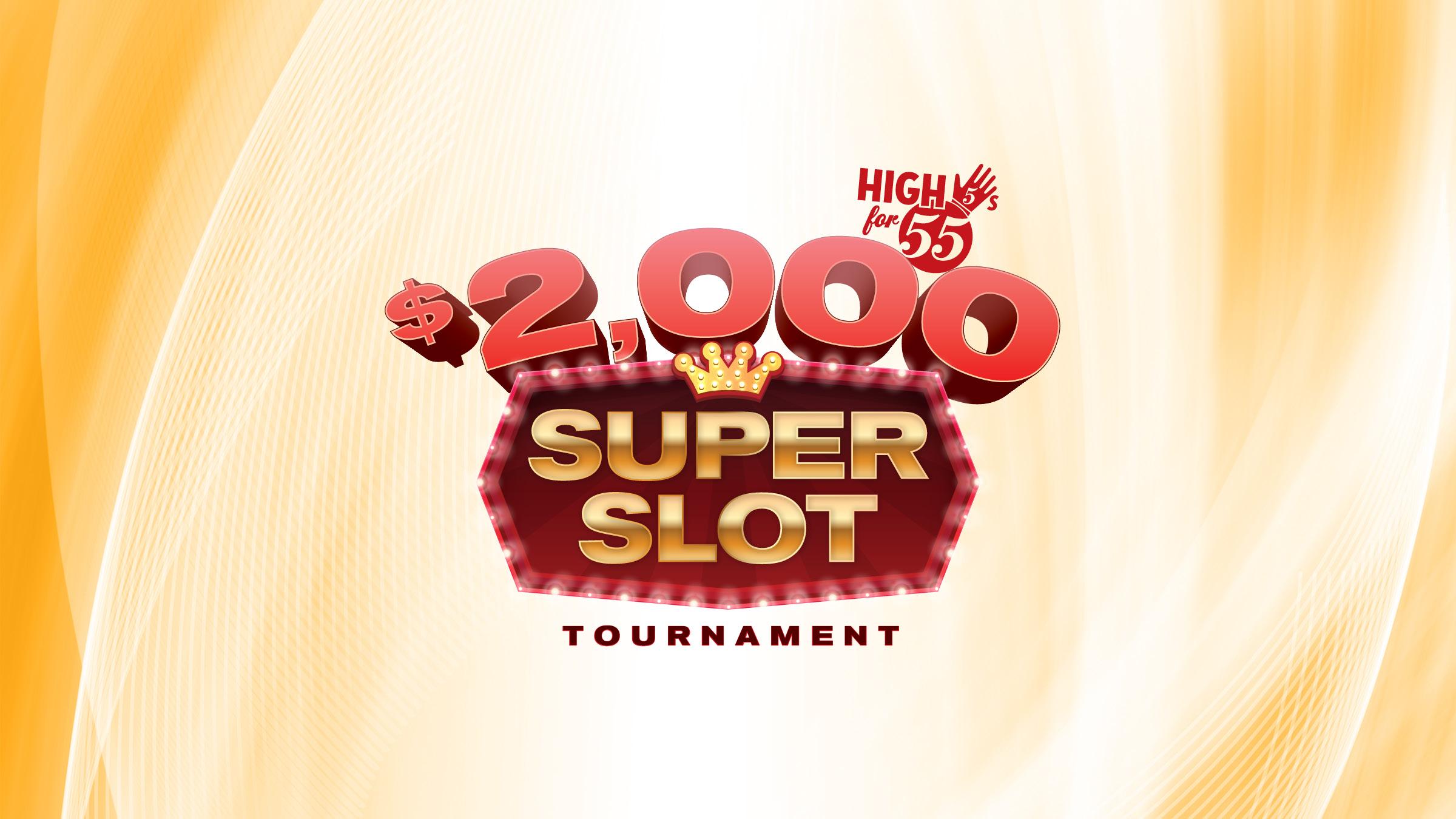 High 5s for 55s - Super Slot Tournament