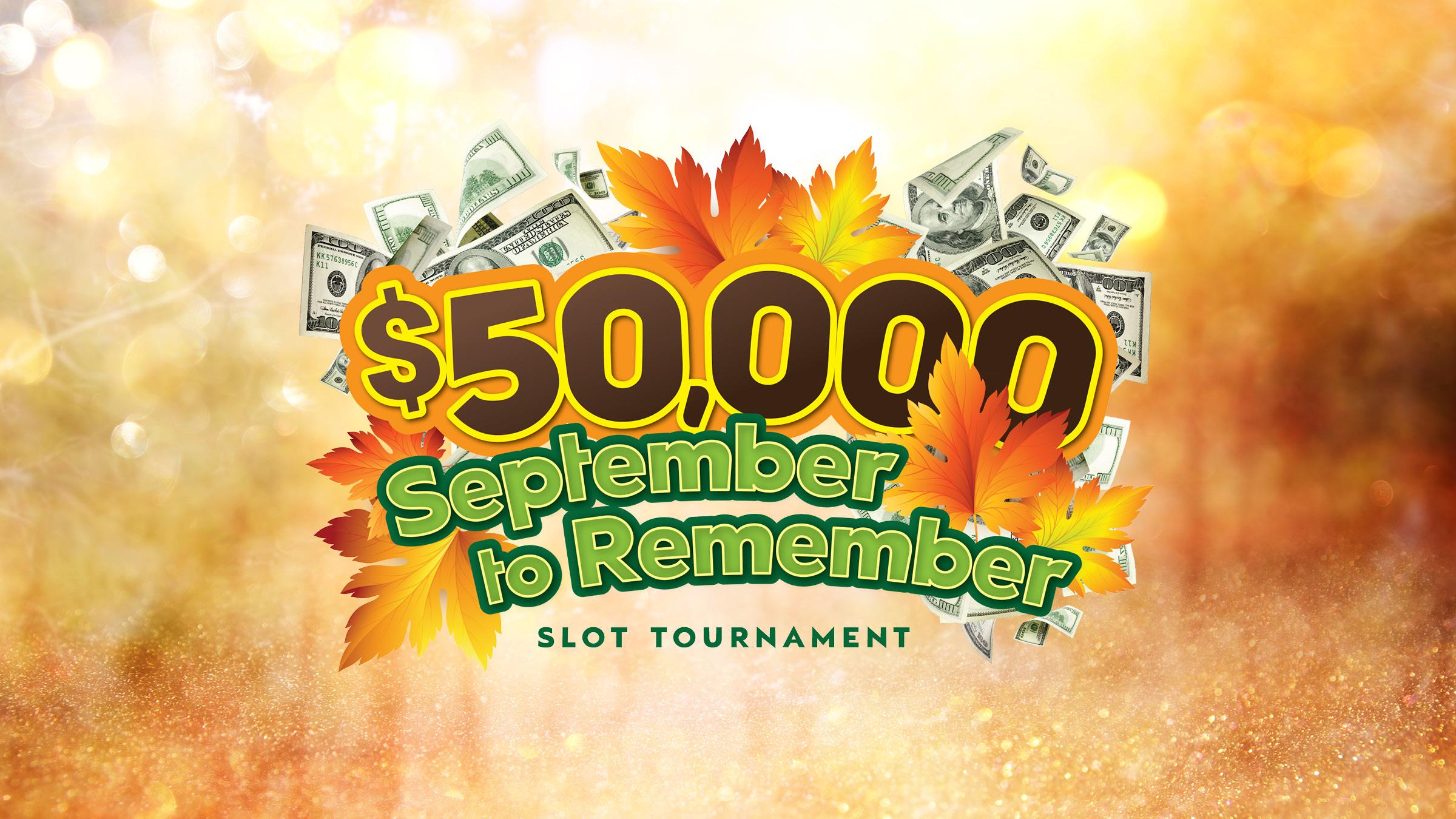 $50,000 September to Remember Slot Tournament
