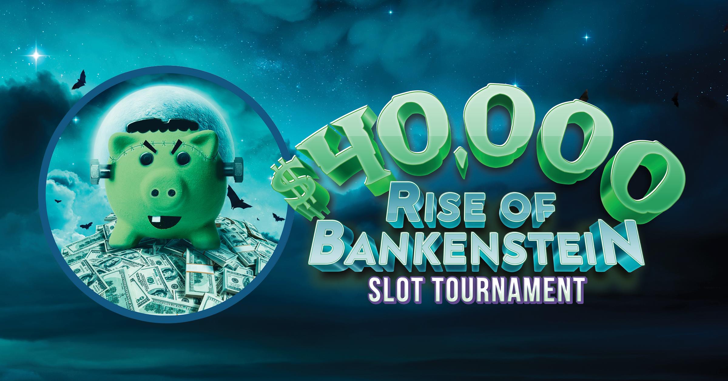 Rise of Bankenstein Slot Tournament
