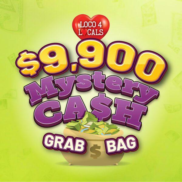 Loco 4 Locals – $9,900 Mystery Cash Grab Bag
